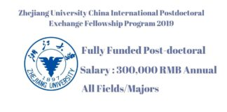Zhejiang University China International Postdoctoral Exchange Fellowship Program 2019