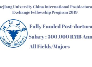 Zhejiang University China International Postdoctoral Exchange Fellowship Program 2019
