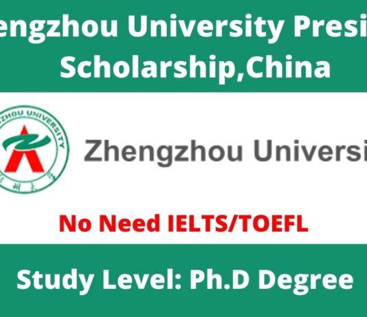 Zhengzhou University President Scholarship